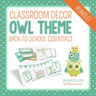 Owl Classroom Theme Decor & Back to School Essentials {Editable}