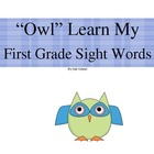 """""""Owl"""" Learn My First Grade Sight Words"""