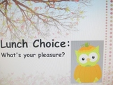 Owl Lunch Choice and Attendance