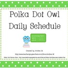 Owl Theme Polka Dot Daily Schedule Cards