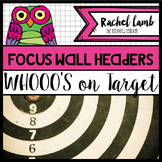 Owl Themed Common Core Target Subject Headers or Focus wall