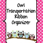 Owl Transportation Ribbon Organizer