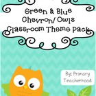 Owls Classroom Theme Pack: Green/Blue Chevron