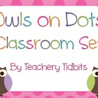 Owls on Dots Themed Classroom Set