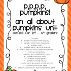 P, p, p, p, p, pumpkins! All about pumpkins unit perfect f
