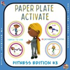 "PE  Activities:  ""What's on Your Plate""- Fitness (Set 3)"