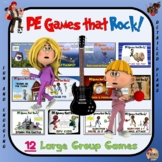"PE Games that Rock! - ""12 Large Group Games"""