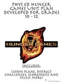 PE Hunger Games Unit Plan Developed for Grades 10 - 12