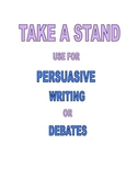 PERSUASIVE WRITING OR DEBATES