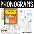 PHONOGRAMS Fun With Phonograms - File 2 of 4 Units
