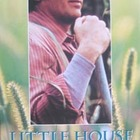 HISTORY PIONEERS LITTLE HOUSE ON THE PRAIRIE michael lando