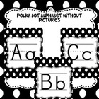 POLKA DOT Alphabet Set