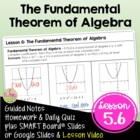 POLYNOMIAL FUNCTIONS ALG 2 Lesson 6: The Fundamental Theor