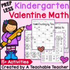 PREP LESS Kindergarten Valentine Math {Over 15 Activities!}