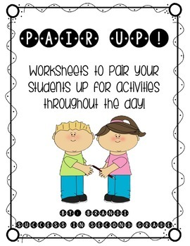 Pair Up--Ways to partner your students