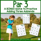 Par 3 -  Adding 3 Addends