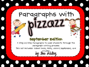 Paragraphs With Pizzazz: September Edition