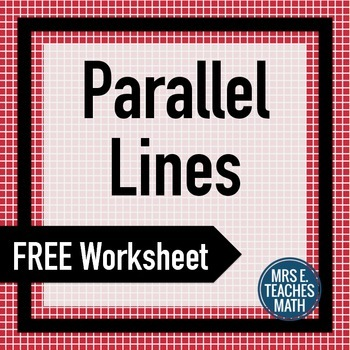 FREE Parallel Lines with Transversals Extra Practice Worksheet