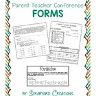Parent Teacher Conference Forms :)