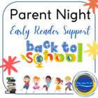 Parents Night  - Early Reader Support Guide for Parents
