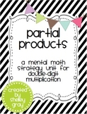 Partial Products: a mental math strategy unit for multiplication
