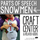 Parts Of Speech Snowmen - Craftivity + More