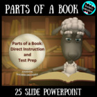 Parts of a Book: Instruction and Practice PowerPoint Lesso
