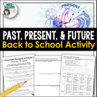 Back to School OR End of Year Activity - Past, Present & Future