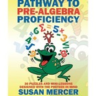 Pathway to Pre-Algebra Proficiency: 30 Puzzles and Mini-Lesson