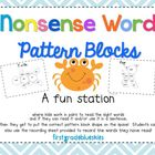 Pattern Block Nonsense Words Math & Literacy Station