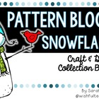 Pattern Block Snowflake Math Activities and Booklet