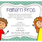 Pattern Pros - Recognizing Number Patterns {FREEBIE!}