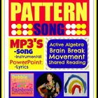 """Pattern Song"" Brain Break, Shared Reading 'Follow Directi"