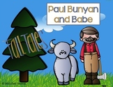 Paul Bunyan and Babe the Blue Ox with Craftivity