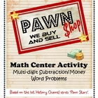 Pawn Shop Math Center