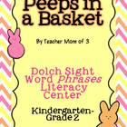 Peeps In a Basket Dolch Sight Word Phrases Easter Literacy Center