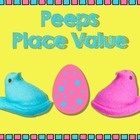 Peeps Place Value (ccss aligned)