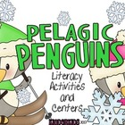 Pelagic Penguins {Literacy Activities and Centers}