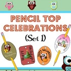 Pencil Top Celebrations (Owl Theme)- Set 1