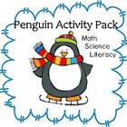 Penguin Activity Pack- Math, Literacy and Science