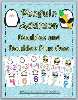 Addition - Doubles and Doubles Plus One - Penguin Theme