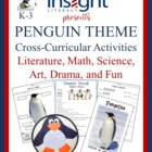 Penguin Thematic Unit, K-3, Literacy, Science, Math, Art, & Drama