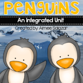 Penguins {An Integrated Unit} Common Core Aligned