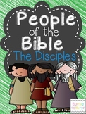 People of the Bible - The Disciples