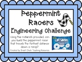 Peppermint Racers: Engineering Challenge Project ~ Great S