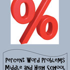 Percent Word Problems - For Middle School and High School