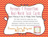 Percents & Proportions ~ Common Core Real-World Task Cards