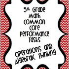 Performance Based Tasks for 5th Grade Common Core *Operati