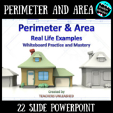 Perimeter & Area PowerPoint Lesson- Real Life Examples