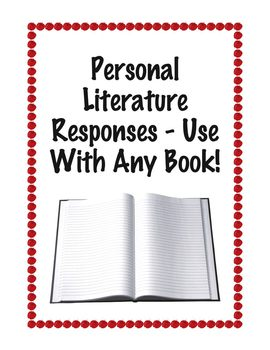 Personal Literature Responses - Use With Any Book
